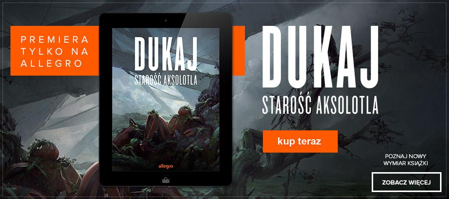 starość_aksolotla_dukaj_blog_ak74